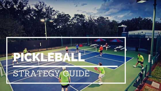 Pickleball Strategy Guide