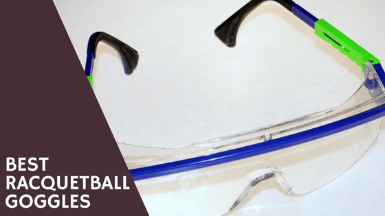 Best Racquetball Goggles