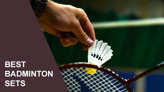 Best Badminton Sets