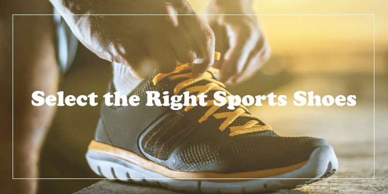 Select the Right Sports Shoes